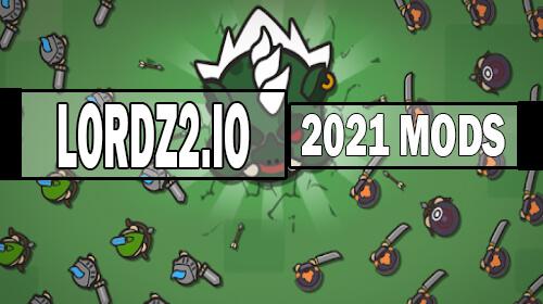 lordz2.io mods 2021