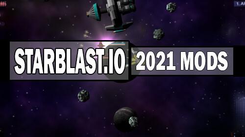 starblast.io mods 2021