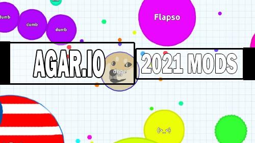 agar.io mods 2021